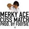 Cuss Match (Dirtee Stank Recordings)