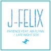 J-Felix - 'Patience Feat. Abi Flynn'