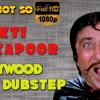 Shakti Kapoor | Bollywood Dubstep | Episode - 08