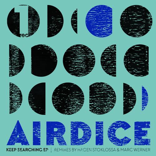 AirDice - Keep Searching (Original Mix)