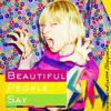 David Guetta - Beautiful People Say.. Sia Original