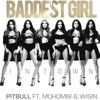Pitbull Ft. Mohombi Y Wisin - Baddest Girl In Town (David Nuñez)/ KAISER MUSIC/ BUY = FREE DOWNLOAD