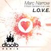 Marc Narrow ft. Robin Gambler & Ian Late - L.O.V.E (D!avolo Remix)