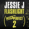 Lagu Original- Jessie J - Flashlight (From Pitch Perfect 2 Original Motion Picture Soundtrack) [Cover]
