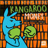 Lemi Vice & Action Jackson Feat. Gucci Mane - Kangaroo Money