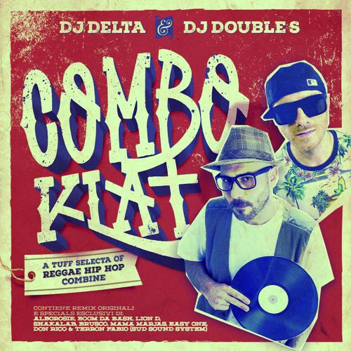 ★ DJ Double S & DJ Delta ★ ComboKlat Mixtape (2015)