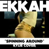 EKKAH - SPINNING AROUND (KYLIE COVER)