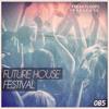 Future House Festival Demo