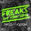 NIELS VAN GOGH - Freaks (The Horn Song) OUT NOW