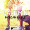 How to make a NRJ hit - Morgan Sulele - Bare Min