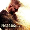 05. Fata Morgana Feat. Xavier Naidoo