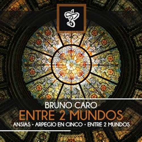 Bruno Caro - Ansias (Original Mix)