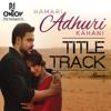 Hamari Adhuri Kahani (Title Song)- DJ Ontoy -The youngest DJ Remix