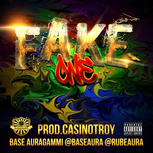 Fake One (BaseAuraGammi Prod.CasinoTroy313