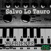 Download Salvo Lo Tauro - Come With Me Mp3
