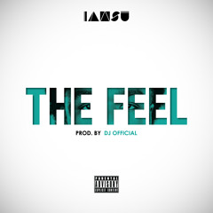 The Feel Produced by Dj Official