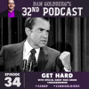 Dan Goldberg's 32nd Podcast - Episode 34: Go Hard