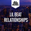 Lil Beat - Relationships