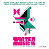 Alok & Dazzo - Winter Sunset feat. Ellie Ka(Earstrip & Torha Remix)Green Valley Winter Music Anthem