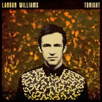 Landon Williams Tonight Artwork