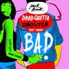 David Guetta & Showtek feat. Vassy - Bad (Crazy Beats & AWM Beats Remix)//PREES BUY TO DOWNLOAD Portada del disco