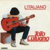 L'Italiano Lasciate Mi Cantare - Toto Cutugno