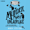 Murder Most Unladylike by Robin Stevens (Audiobook Extract) read by Gemma Chan