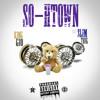 So H-town KingGio feat. Slim Thug