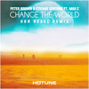Peter Brown & Etienne Ozborne Feat. Max'C - Change The World (Dor Dekel Remix) OUT NOW!