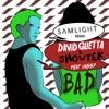 David Guetta & Showtek - Bad Feat. Vassy (Samlight Remix) Portada del disco