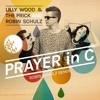 Lilly Wood&The Prick And Robin Schulz-Prayer In C (Robin Schulz Remix)(Full Remake) [FREE DOWNLOAD]