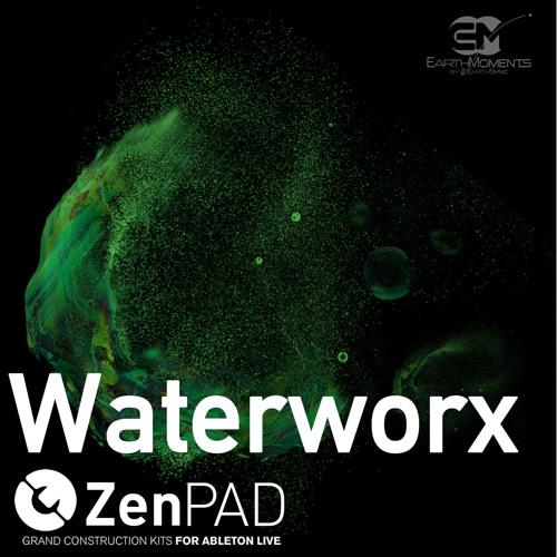 EarthMoments - ZenPad - Waterworx