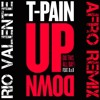 T-Pain Ft. B.o.B - Up Down (Rio Valente Afro Remix)