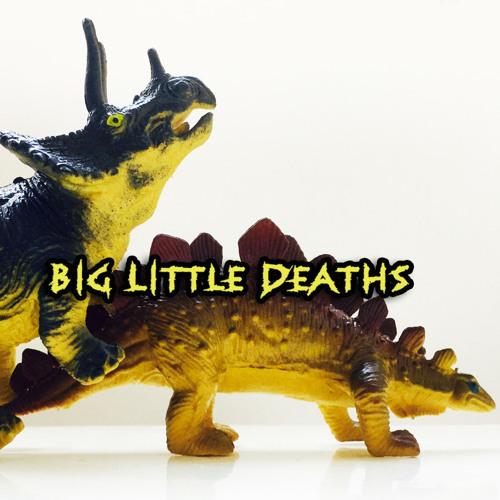 Big Little Deaths