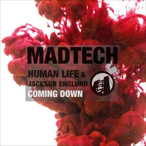 Human Life & Jackson Englund - Coming Down