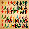 Talking Heads - Once In A Lifetime (SNEAKERS 'NO SNARE/HH' EDIT)