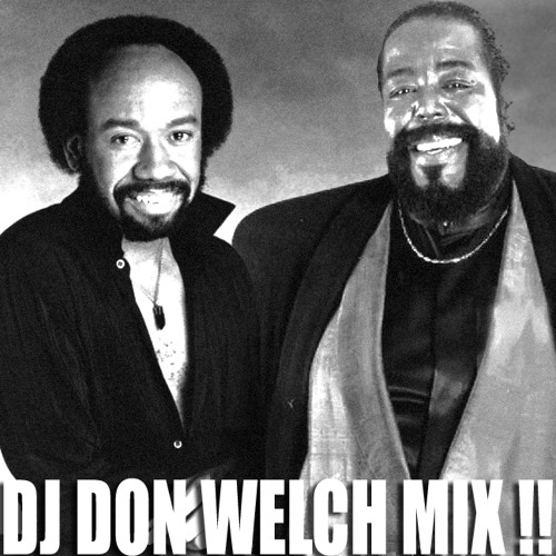EARTH WIND FIRE ★★ BARRY WHITE SPECIAL MIX - DON WELCH DJ TOOLS 2.0 ★★