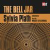 Sylvia Plath The Bell Jar, read by Maggie Gyllenhaal