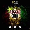 Dj NEIS - Reggae Chill