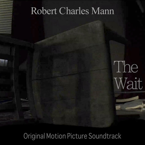 The Wait - Soundtrack for the Film