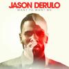 Want Sugar To Want Me - Maroon 5 - Jason Derulo [Mashup]
