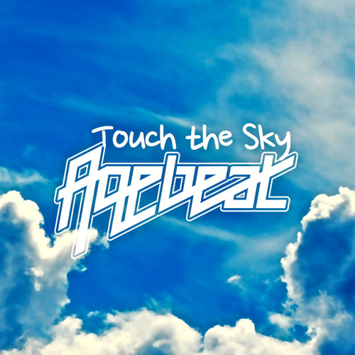 Agebeat - Touch The Sky (Radio Edit)