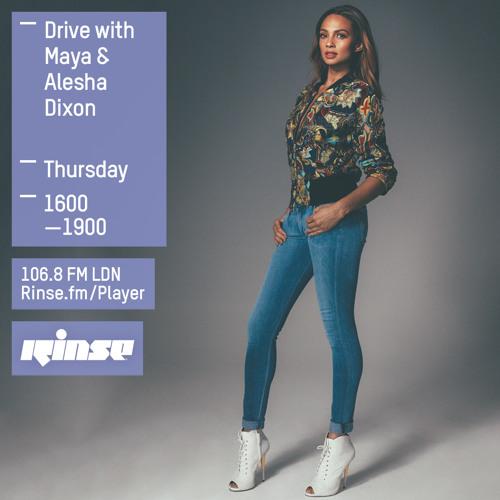 Rinse FM Interview - #DriveWithMaya w/ Alesha Dixon - 18th June 2015