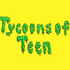 Tycoons of Teen - And Then He Kissed Me