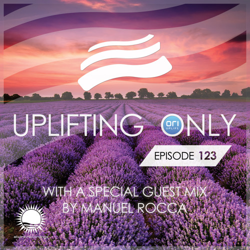Uplifting Only 123 (June 18, 2015) (incl. Manuel Rocca Guest Mix)