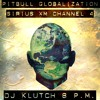 Dj Klutch Live On Pitbull's Globalization Sirius Xm