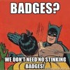 Bang , No Stinking Badges