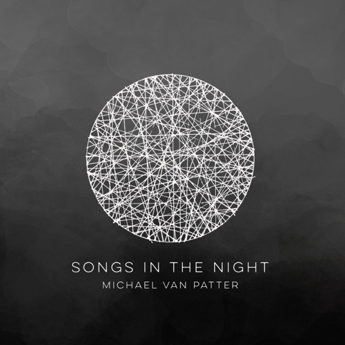 Our Song In The Night