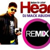 LISTEN TO YOUR HEART - DJ MACK ABUDHABI REMIX mp3