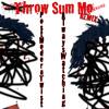 Throw Sum Mo (Rae Sremmurd Remix)